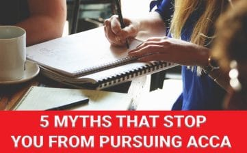 5 Myths that stop you from Pursuing ACCA
