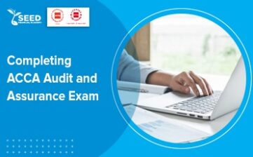 Completing ACCA Audit and Assurance Exam